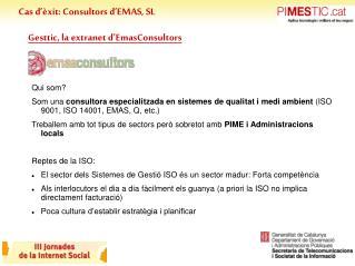 Cas d'èxit: Consultors d'EMAS, SL