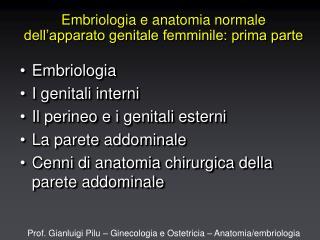 Embriologia e anatomia normale dell'apparato genitale femminile: prima parte