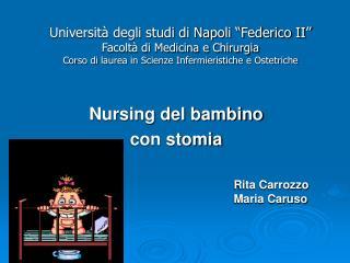 Universit  degli studi di Napoli  Federico II  Facolt  di Medicina e Chirurgia Corso di laurea in Scienze Infermieristic