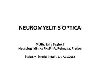 NEUROMYELITIS OPTICA