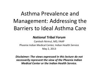 Asthma Prevalence and Management: Addressing the Barriers to Ideal Asthma Care