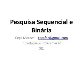 Pesquisa Sequencial e Binária