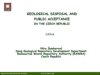 GEOLOGICAL DISPOSAL AND  PUBLIC ACCEPTANCE  IN THE CZECH REPUBLIC