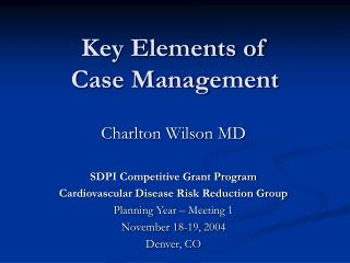 Key Elements of  Case Management