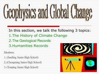 In this section, we talk the following 3 topics:  1.The History of Climate Change