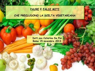 Dott.ssa Caterina De Pisi Roma 15 novembre 2013