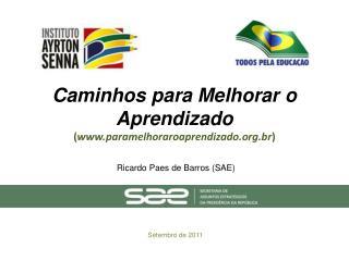 Caminhos para Melhorar o Aprendizado ( paramelhoraroaprendizado.br )
