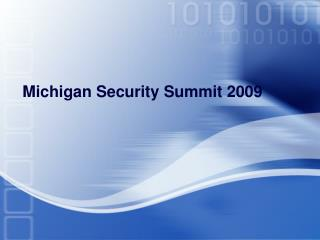 Michigan Security Summit 2009