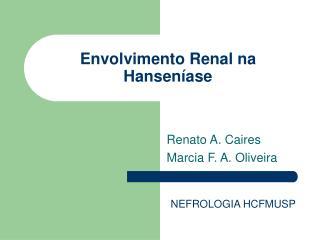Envolvimento Renal na Hanseníase