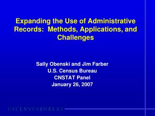 Expanding the Use of Administrative Records:  Methods, Applications, and Challenges