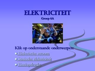 Elektriciteit Groep 6A