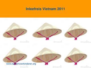 Inleefreis Vietnam 2011