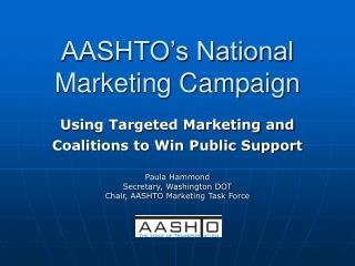 AASHTO's National Marketing Campaign