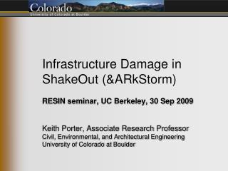 Infrastructure Damage in ShakeOut (&ARkStorm)