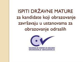 2010. provedena prva državna matura