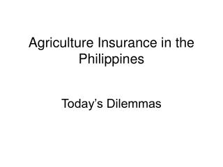 Agriculture Insurance in the Philippines
