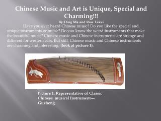 Chinese Music and Art is Unique, Special and Charming!!! By Ding Ma and Risa Takei