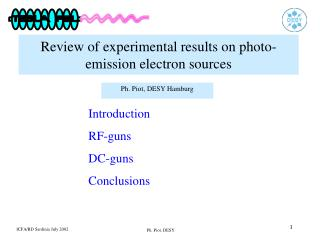 Review of experimental results on photo-emission electron sources