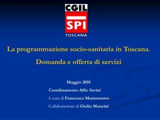 La programmazione socio-sanitaria in Toscana.  Domanda e offerta di servizi