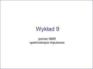 Wykład 9