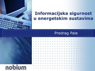 Informacijska sigurnost u energetskim sustavima