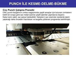 Cnc Punch Çalışma Prensibi