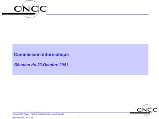 Commission informatique R�union du 23 Octobre 2001