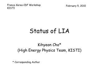 Status of LIA