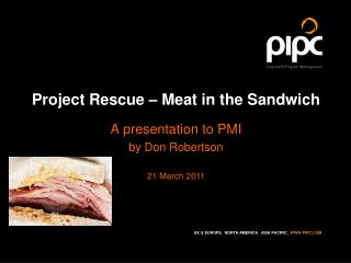 Project Rescue – Meat in the Sandwich