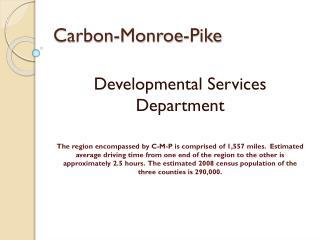 Carbon-Monroe-Pike