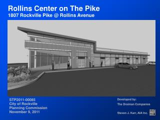 Rollins Center on The Pike 1807 Rockville Pike @ Rollins Avenue