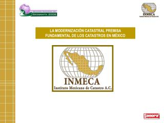 LA MODERNIZACIÓN CATASTRAL PREMISA FUNDAMENTAL DE LOS CATASTROS EN MÉXICO