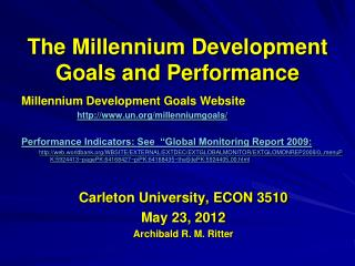 The Millennium Development Goals and Performance