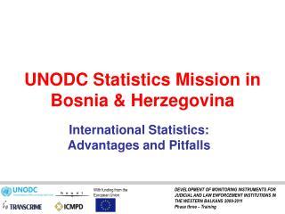 UNODC Statistics Mission in Bosnia & Herzegovina
