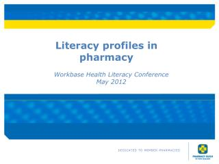 Literacy profiles in pharmacy