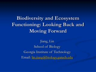 Biodiversity and Ecosystem Functioning: Looking Back and Moving Forward