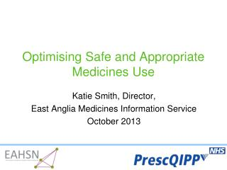 Optimising Safe and Appropriate Medicines Use