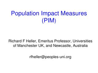 Population Impact Measures (PIM )