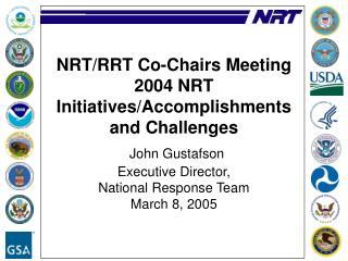 NRT Priorities for 2004*