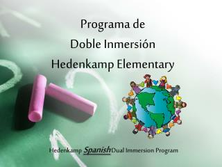 Programa de  Doble Inmersión Hedenkamp Elementary
