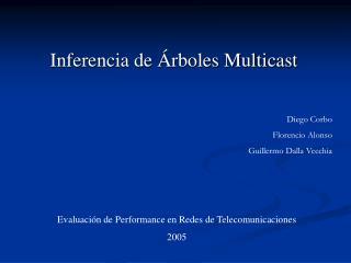 Inferencia de Árboles Multicast