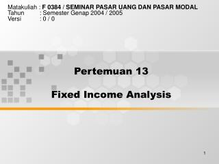 Pertemuan 13 Fixed Income Analysis
