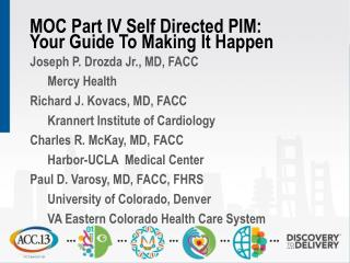 MOC Part IV Self Directed PIM:  Your Guide To Making It Happen