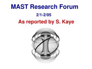 MAST Research Forum 2/1-2/05