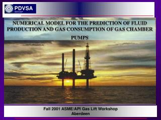 Fall 2001 ASME/API Gas Lift Workshop Aberdeen
