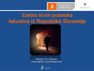 Zaštita  ličnih  podataka Iskustva  iz Republike Slovenije