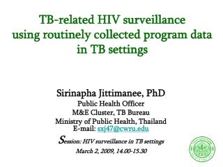 TB-related HIV surveillance  using routinely collected program data in TB settings