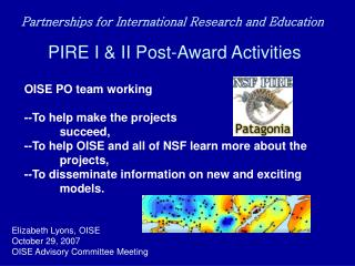 PIRE I & II Post-Award Activities