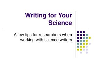 Writing for Your Science