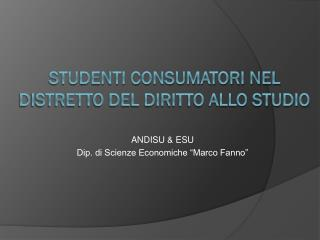 Studenti consumatori nel distretto del diritto allo studio